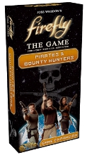 Firefly The Game - Pirates & Bounty Hunters