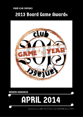 The Club Fantasci 2013 Board Game Awards
